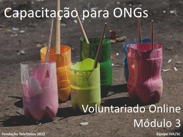 Capacitação para ONGs                           Voluntariado OnlineVoluntariado                            1              ...