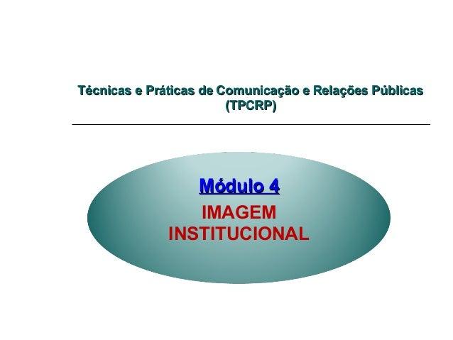 Técnicas e Práticas de Comunicação e Relações PúblicasTécnicas e Práticas de Comunicação e Relações Públicas (TPCRP)(TPCRP...