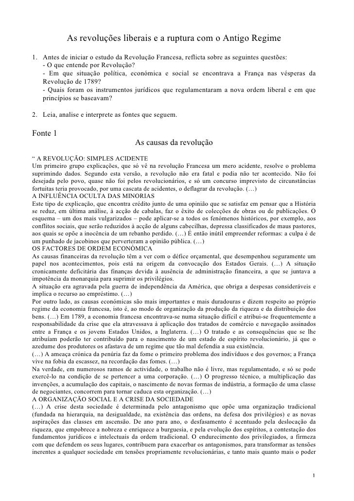 As revoluções liberais e a ruptura com o Antigo Regime 1. Antes de iniciar o estudo da Revolução Francesa, reflicta sobre ...