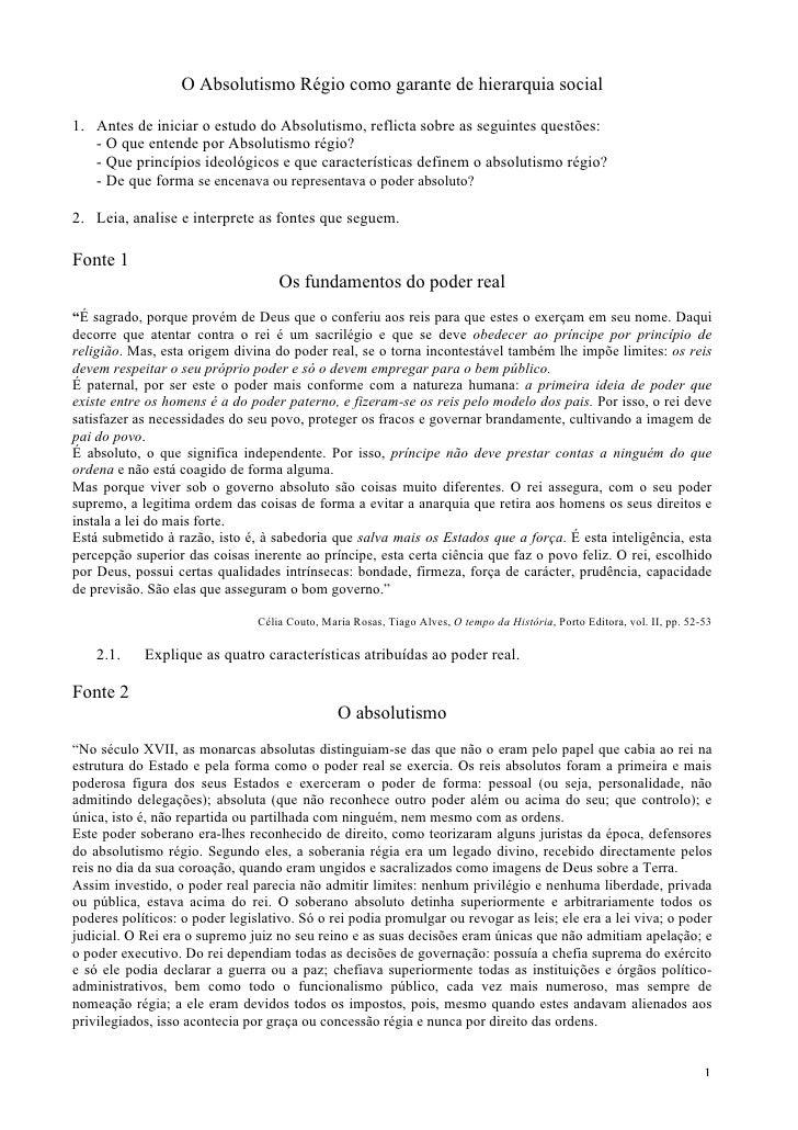O Absolutismo Régio como garante de hierarquia social  1. Antes de iniciar o estudo do Absolutismo, reflicta sobre as segu...