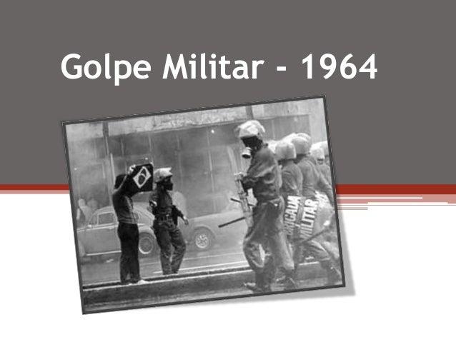 Golpe Militar - 1964