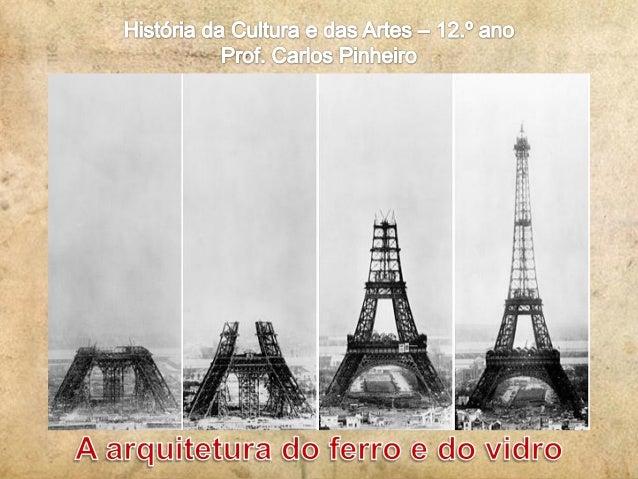 Século XIX  Explosão demográfica nas grandes cidades industrializadas Novas necessidades >> novos tipos de construções: • ...