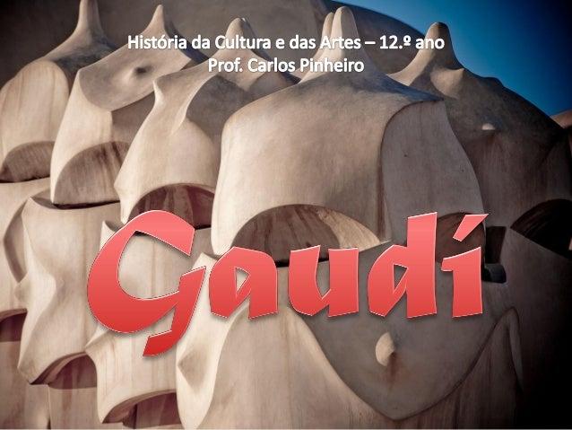 Antoni Gaudí • Antoni Gaudí i Cornet (25 de junho de 1852-10 de junho de 1926) • Arquiteto espanhol figura de ponta do Mod...