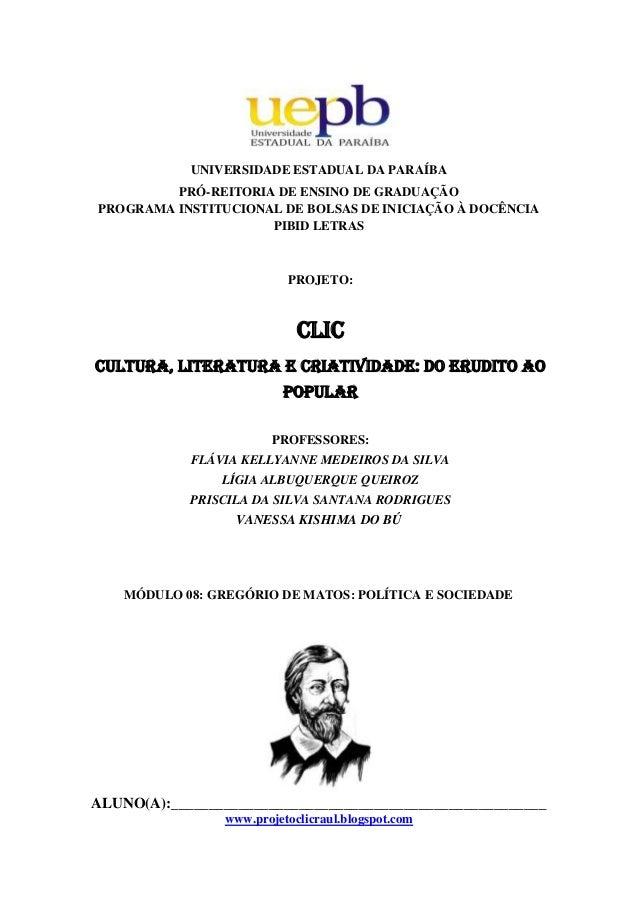 UNIVERSIDADE ESTADUAL DA PARAÍBA PRÓ-REITORIA DE ENSINO DE GRADUAÇÃO PROGRAMA INSTITUCIONAL DE BOLSAS DE INICIAÇÃO À DOCÊN...