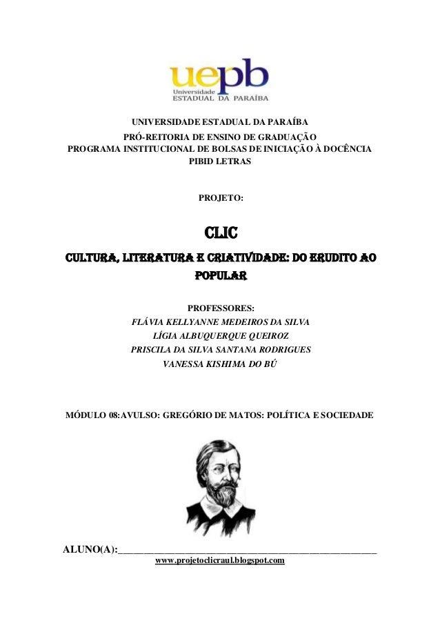 UNIVERSIDADE ESTADUAL DA PARAÍBAPRÓ-REITORIA DE ENSINO DE GRADUAÇÃOPROGRAMA INSTITUCIONAL DE BOLSAS DE INICIAÇÃO À DOCÊNCI...