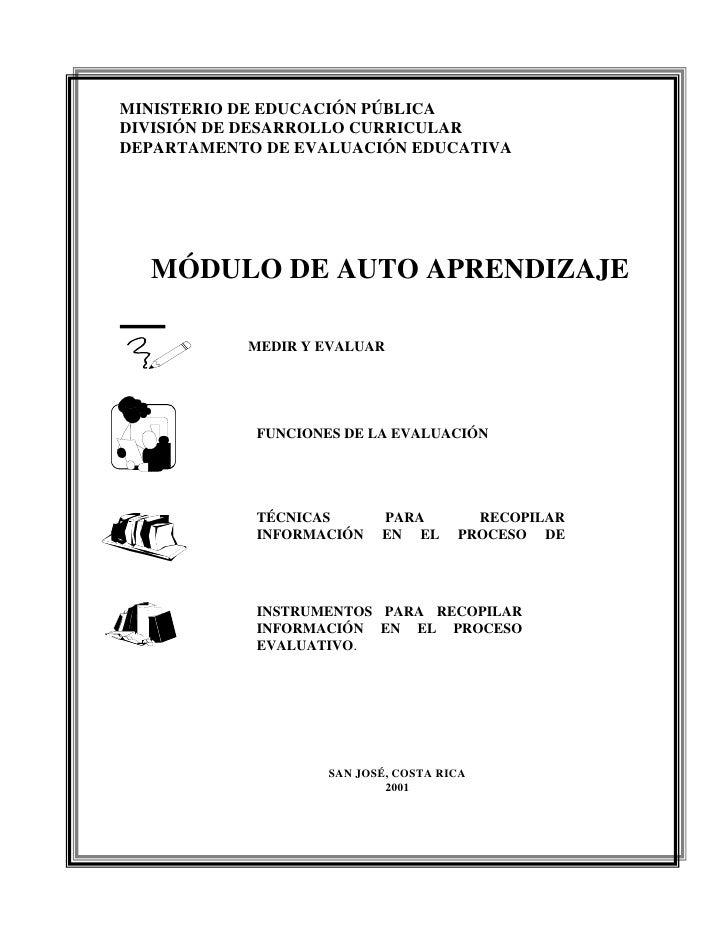 MINISTERIO DE EDUCACIÓN PÚBLICA DIVISIÓN DE DESARROLLO CURRICULAR DEPARTAMENTO DE EVALUACIÓN EDUCATIVA       MÓDULO DE AUT...