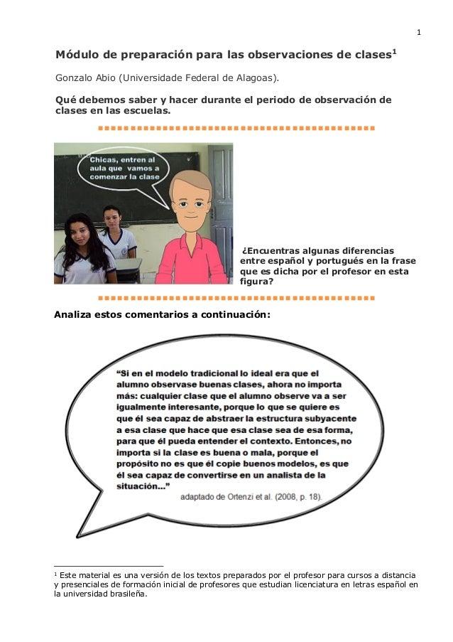 1 Módulo de preparación para las observaciones de clases1 Gonzalo Abio (Universidade Federal de Alagoas). Qué debemos sabe...