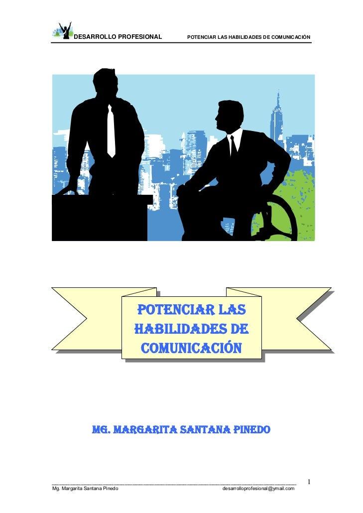 DESARROLLO PROFESIONAL      POTENCIAR LAS HABILIDADES DE COMUNICACIÓN                                    POTENCIAR LAS    ...