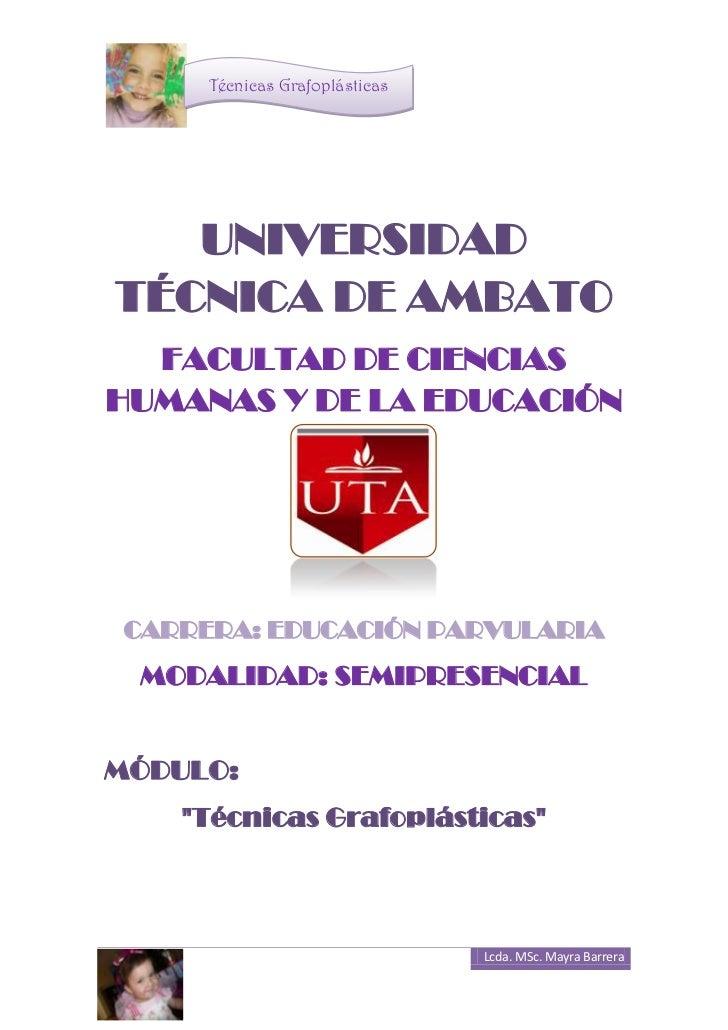UNIVERSIDAD  TÉCNICA DE AMBATO<br />FACULTAD DE CIENCIAS HUMANAS Y DE LA EDUCACIÓN <br />CARRERA: EDUCACIÓN PARVULARIA<br ...