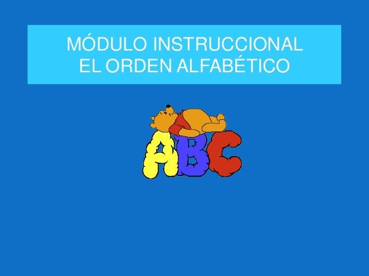 MÓDULO INSTRUCCIONAL EL ORDEN ALFABÉTICO