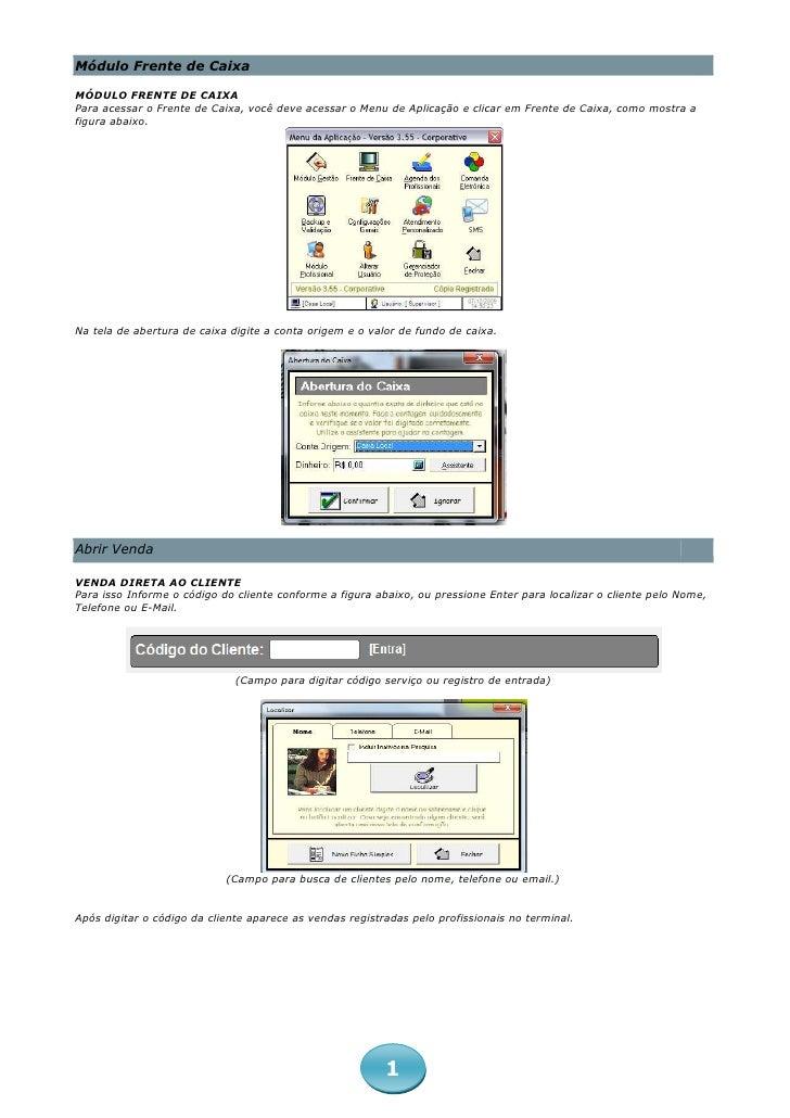 Módulo Frente de CaixaMÓDULO FRENTE DE CAIXAPara acessar o Frente de Caixa, você deve acessar o Menu de Aplicação e clicar...