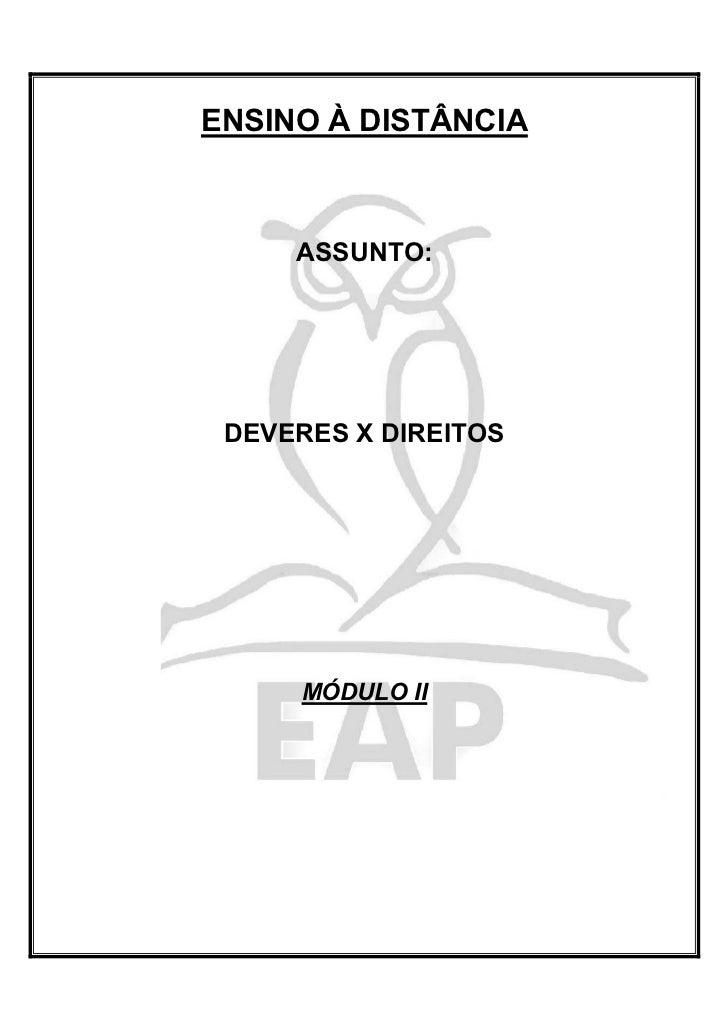 ENSINO À DISTÂNCIA     ASSUNTO: DEVERES X DIREITOS     MÓDULO II