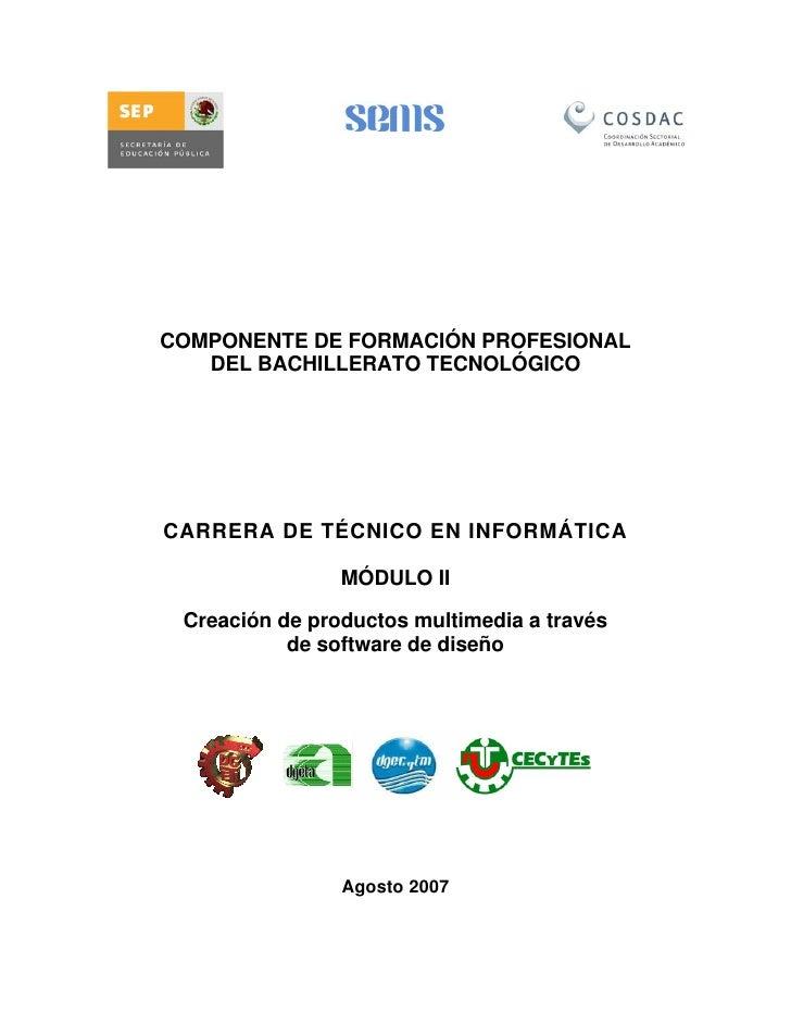 COMPONENTE DE FORMACIÓN PROFESIONAL   DEL BACHILLERATO TECNOLÓGICOCARRERA DE TÉCNICO EN INFORMÁTICA                MÓDULO ...