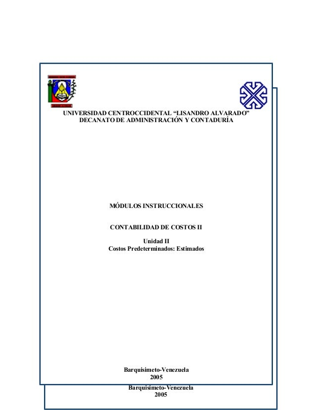 """1 UNIVERSIDAD CENTROCCIDENTAL """"LISANDRO ALVARADO"""" DECANATO DE ADMINISTRACIÓN Y CONTADURÍA DEPARTAMENTO DE CONTABILIDAD COO..."""