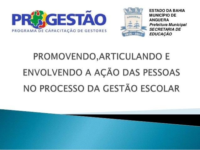 ESTADO DA BAHIAMUNICÍPIO DEANGUERAPrefeitura MunicipalSECRETARIA DEEDUCAÇÃO