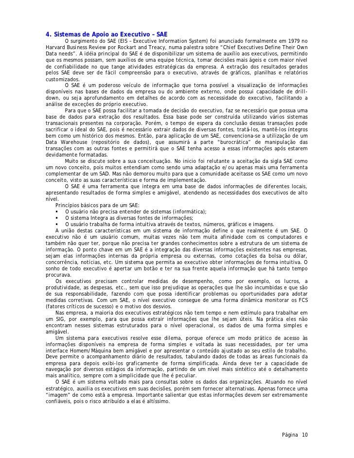 4. Sistemas de Apoio ao Executivo – SAE         O surgimento do SAE (EIS – Executive Information System) foi anunciado for...