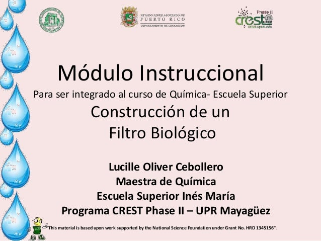 """""""This material is based upon work supported by the National Science Foundation under Grant No. HRD 1345156"""". Módulo Instru..."""