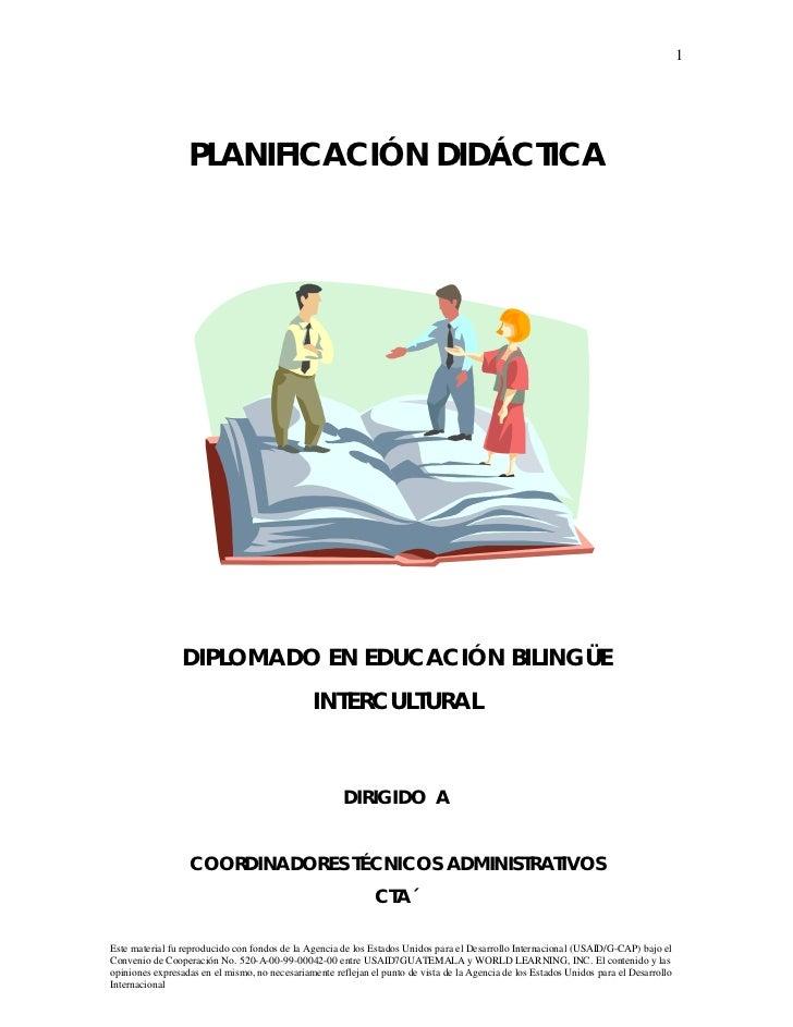 1                  PLANIFICACIÓN DIDÁCTICA                DIPLOMADO EN EDUCACIÓN BILINGÜE                                 ...