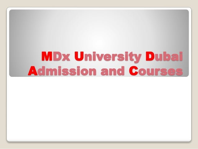 MDx University Dubai Admission and Courses