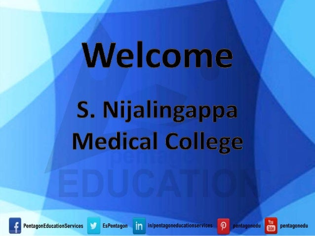S. Nijalingappa Medical College & HSK Hospital & Research Centre S. Nijalingappa Medical College & HSK Hospital & Research...