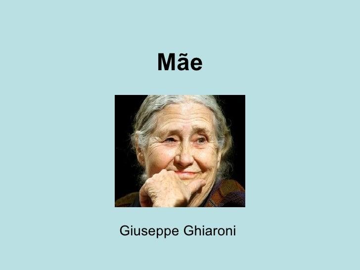 Mãe Giuseppe Ghiaroni