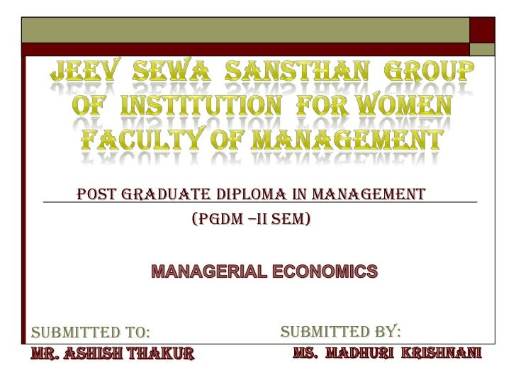 POST GRADUATE DIPLOMA IN MANAGEMENT               (PGDM –ii Sem)Submitted To:           Submitted By:
