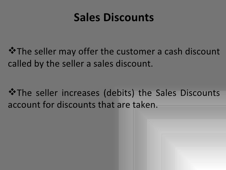 Trade discounts are recorded in a trade discounts account in the accounting system. true false
