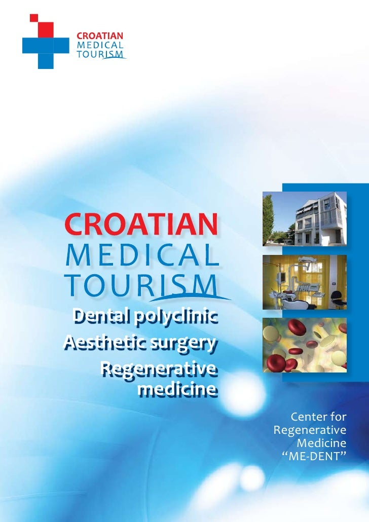 1                                      CROATIAN MEDICAL TOURISM                                 Center for Regenerative Me...