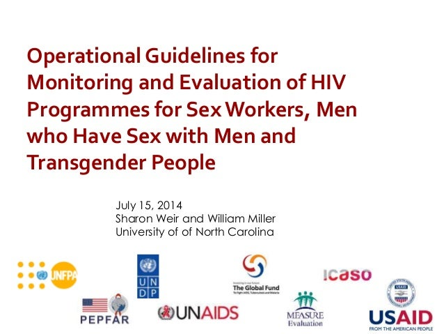 Operational Guidelines for Monitoring and Evaluation of HIV Programmes for Sex Workers, Men who Have Sex with Men and Tran...