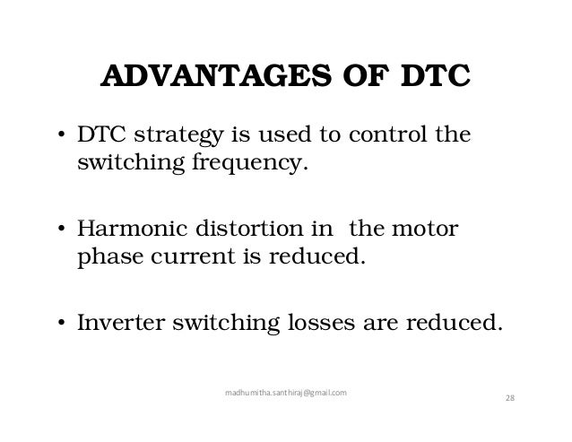 thesis on direct torque control of induction motor In vector control, an ac induction or synchronous motor is controlled although the vector control algorithm is more complicated than the direct torque control.