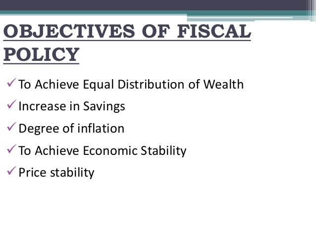 Appraise macro economic objectives of fiscal policy in nigeria
