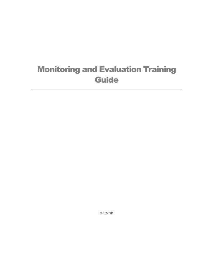 Monitoring and Evaluation Training               Guide                     UNDP
