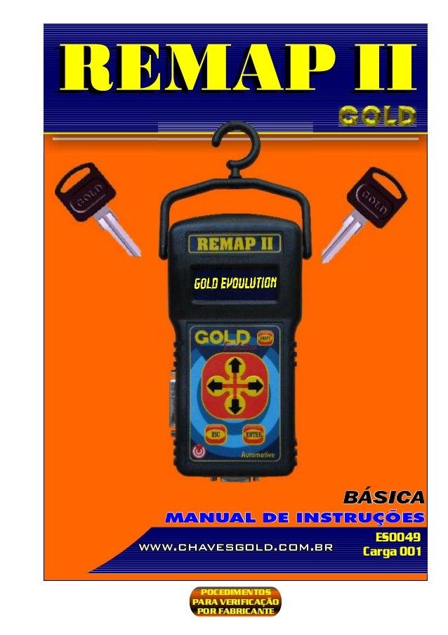 ES0049 www.chavesgold.com.br PROCEDIMENTOS PARA VERIFICAÇÃO POCEDIMENTOS PARA VERIFICAÇÃO POR FABRICANTE Carga 001 MANUAL ...