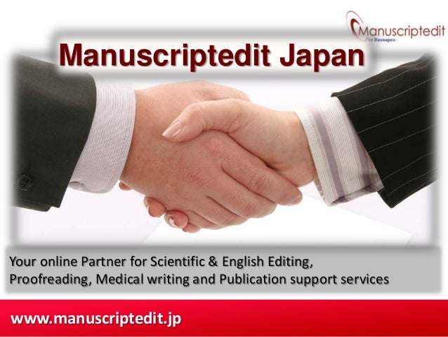 Manuscriptedit JapanYour online Partner for Scientific & English Editing,Proofreading, Medical writing and Publication sup...