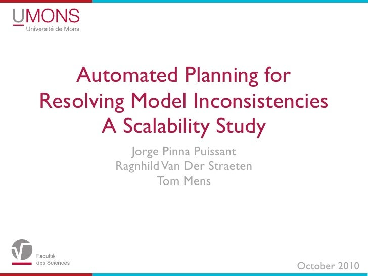 Automated Planning for Resolving Model Inconsistencies        A Scalability Study            Jorge Pinna Puissant         ...
