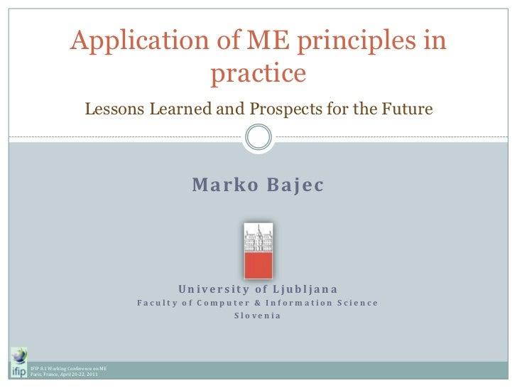 Marko Bajec<br />University of Ljubljana<br />Faculty of Computer & Information Science<br />Slovenia<br />Application of ...