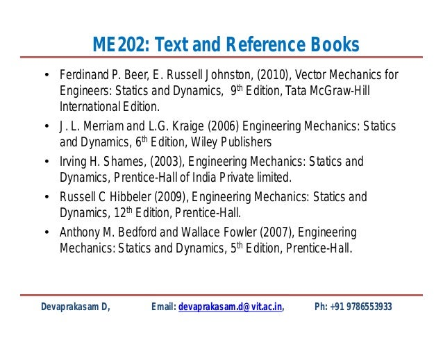 Vector Mechanics for Engineers: Statics and Dynamics, 9th edition