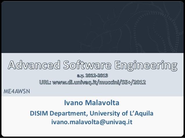 Università degli Studi dell'AquilaME4AWSN                                       Ivano Malavolta          DISIM Department,...