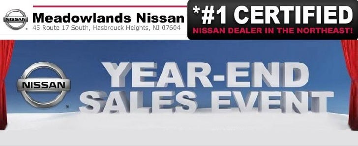 Meadowlands Nissan Year End Sales Event Hasbrouck Heights NJ