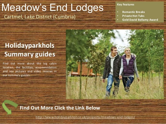Meadow's End Lodges Cartmel, Lake District (Cumbria) Key Features • Romantic Breaks • Private Hot Tubs • Gold David Bellam...
