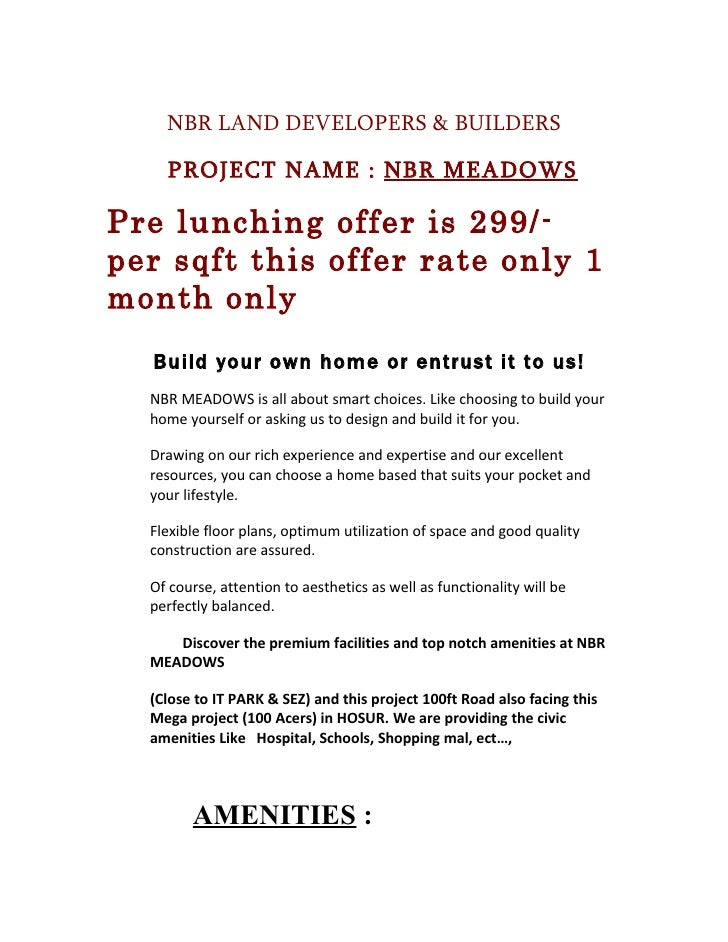 NBR LAND DEVELOPERS & BUILDERS      PROJECT NAME : NBR MEADOWS  Pre lunching offer is 299/- per sqft this offer rate only ...