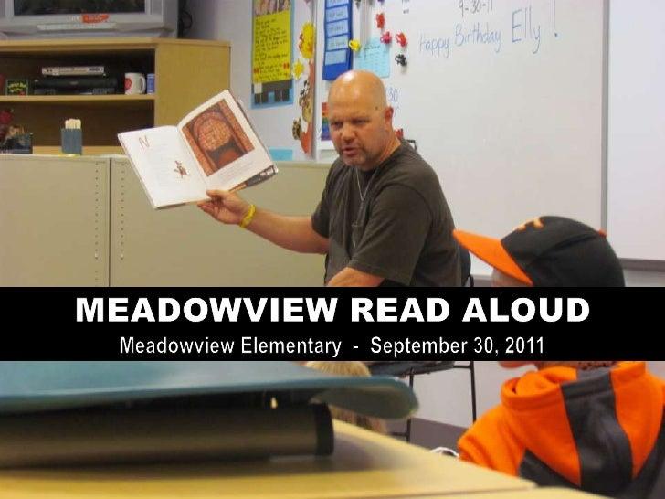 MEADOWVIEW READ ALOUD Meadowview Elementary  -  September 30, 2011 <br />