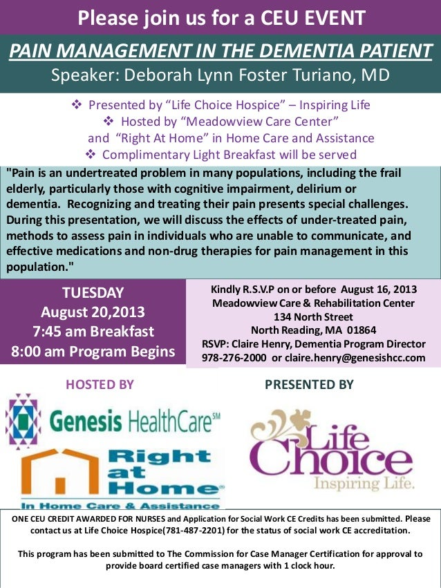 """Please join us for a CEU EVENT """"Pain is an undertreated problem in many populations, including the frail elderly, particul..."""
