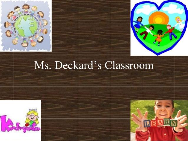 Ms. Deckard's Classroom