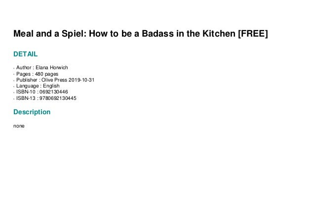 Meal And A Spiel How To Be A Badass In The Kitchen Free