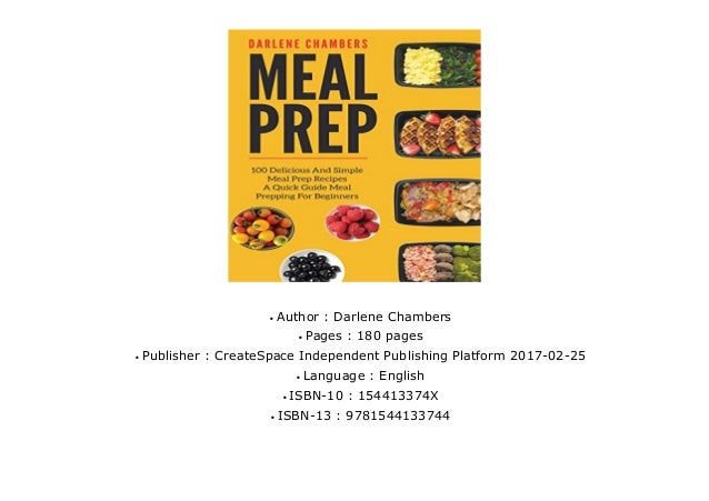 A Quick Guide Meal Prepping For Beginners Meal Prep 100 Delicious And Simple Meal Prep Recipes