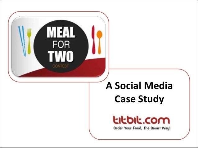 A Social MediaCase Study