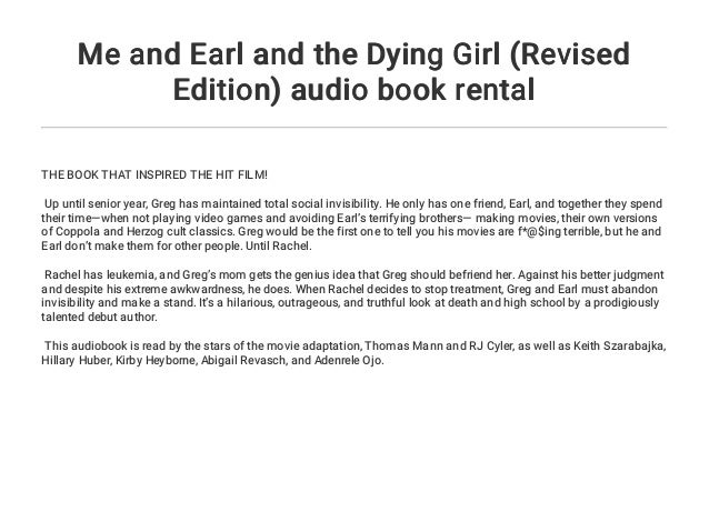 Me And Earl And The Dying Girl Revised Edition Audio Book Rental