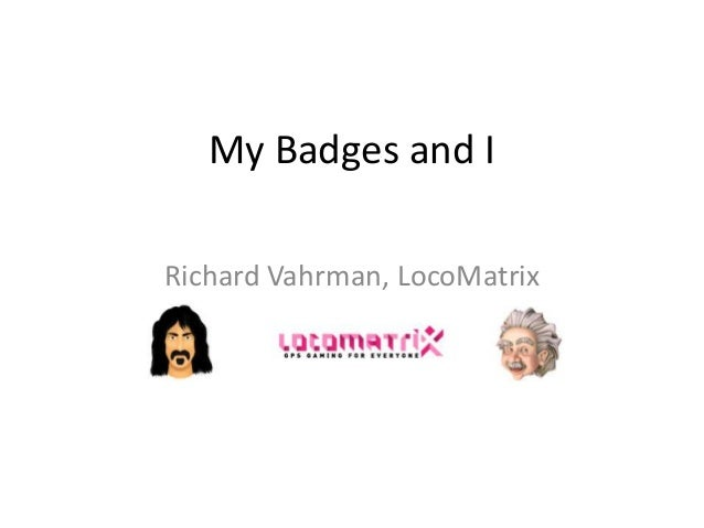 My Badges and IRichard Vahrman, LocoMatrix