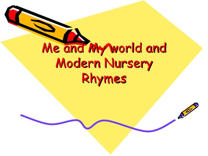 Me and My world and Modern Nursery Rhymes